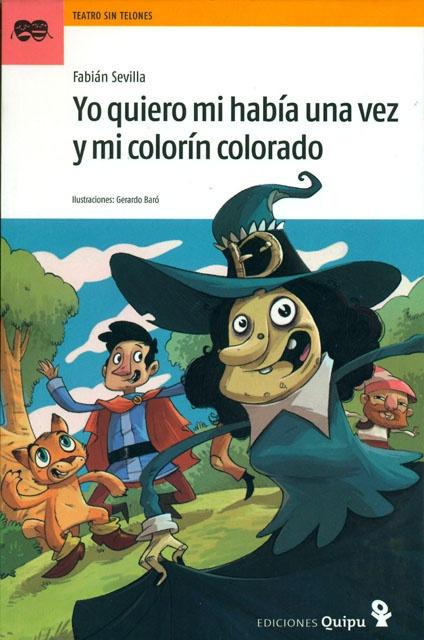 77316-YO-QUIERO-MI-HABIA-UNA-VEZ-Y-MI-COLORIN-COLORADO-9789875040434