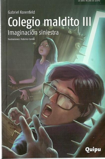 77425-COLEGIO-MALDITO-III-IMAGINACION-SINIESTRA-9789875041080
