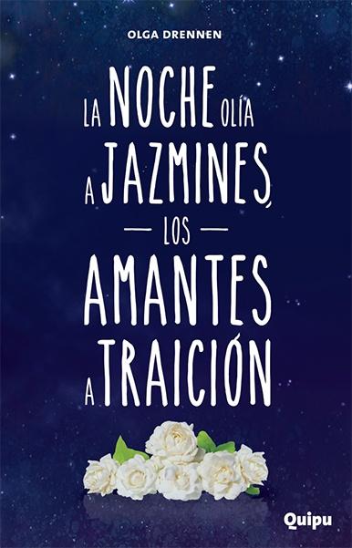 77313-NOCHE-OLIA-A-JAZMINES-LOS-AMANTES-A-TRAICION-LA-9789875041592