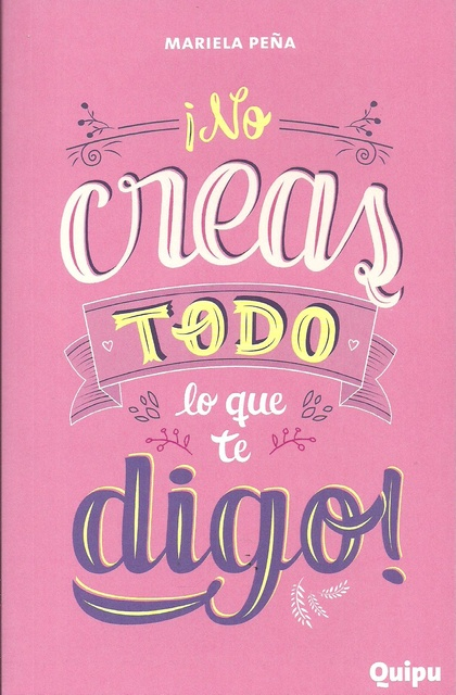 77454-NO-CREAS-TODO-LO-QUE-TE-DIGO-9789875041790