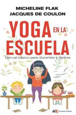 85320-YOGA-EN-LA-ESCUELA-MANUAL-BASICO-PARA-DOCENTES-Y-PADRES-9789876094788