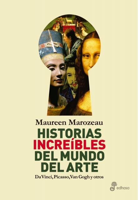 34714-HISTORIAS-INCREIBLES-DEL-MUNDO-DEL-ARTE-9789876284332