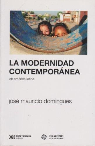 37860-LA-MODERNIDAD-CONTEMPORANEA-EN-AMERICA-LATINA-9789876290906