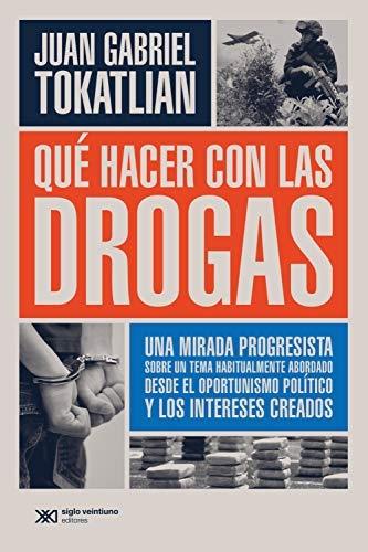 38317-QUE-HACER-CON-LAS-DROGAS-9789876296892