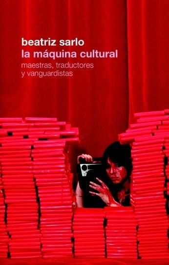 73092-TRADUCTORAS-Y-VANGUARDISTAS-LA-MAQUINA-CULTURAL-MAESTRAS-9789876297554