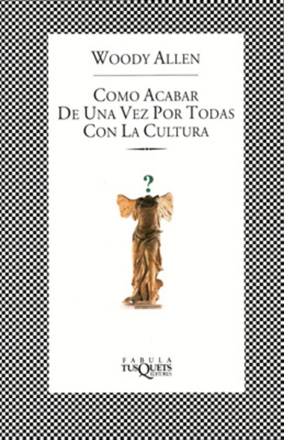 48123-COMO-ACABAR-DE-UNA-VEZ-POR-TODAS-CON-LA-CULTURA-9789876702300