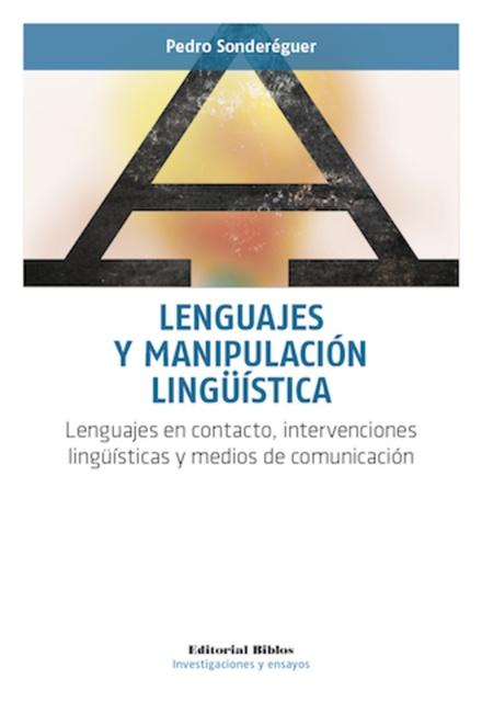 63389-INTERVENCIONES-LINGUISTICAS-Y-MEDIOS-DE-LENGUAJES-Y-MANIPULACION-LINGUISTICA-LENGUAJES-EN-CONTACTO-9789876913430