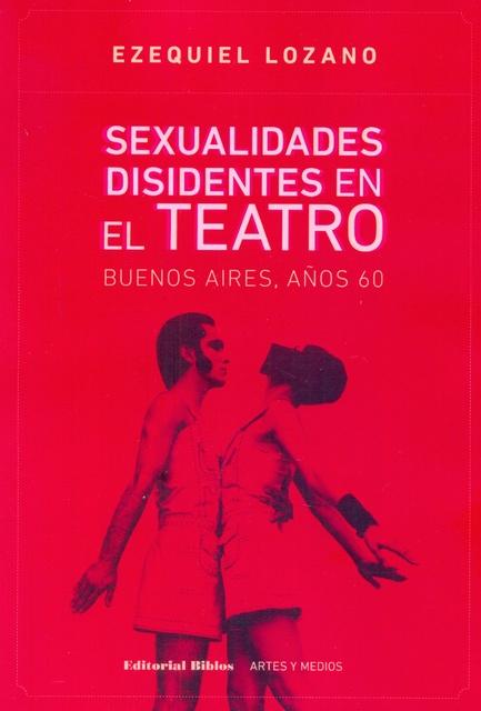 63828-SEXUALIDADES-DISIDENTES-EN-EL-TEATRO-9789876913942