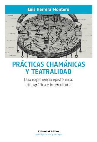 63824-PRACTICAS-CHAMANICAS-Y-TEATRALIDAD-9789876914383