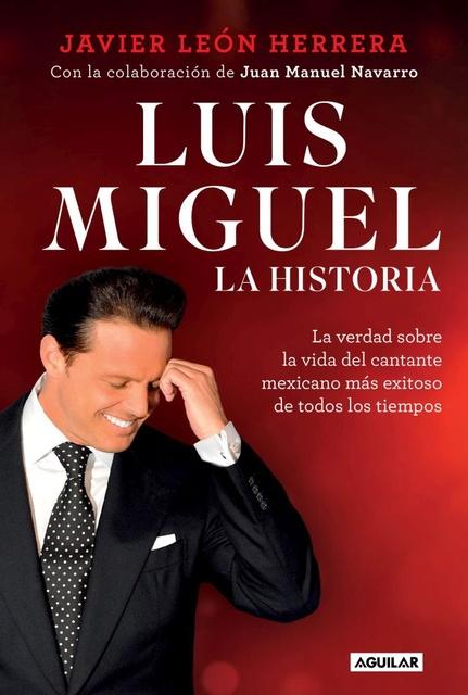 58356-LUIS-MIGUEL-LA-HISTORIA-9789877351934