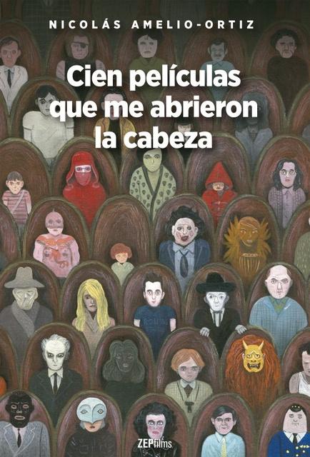59226-CIEN-PELICULAS-QUE-ME-ABRIERON-LA-CABEZA-9789877362275