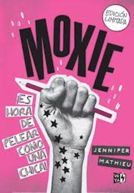 37636-MOXIE-ES-HORA-DE-PELEAR-COMO-UN-CHICA-9789877473766