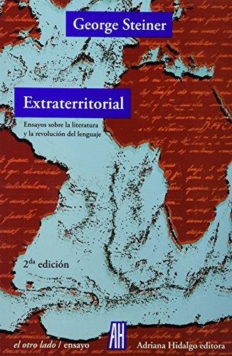 16333-EXTRATERRITORIAL-ENSAYOS-SOBRE-LITERATURA-Y-LA-REVOLUCION-DEL-LENGUAJE-9789879396469