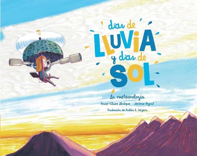 78102-DIAS-DE-LLUVIA-Y-DIAS-DE-SOL-LA-METEOROLOGIA-9789929633285