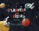 78096-PLANETAS-A-LA-VISTA-EL-SISTEMA-SOLAR-9789929633292