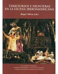 85191-TERRITORIOS-Y-FRONTERAS-EN-LA-ESCENA-IBEROAMERICANA-9789974008946