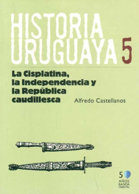 13916-HISTORIA-URUGUAYA-TOMO-5-1820-1838-9789974104548