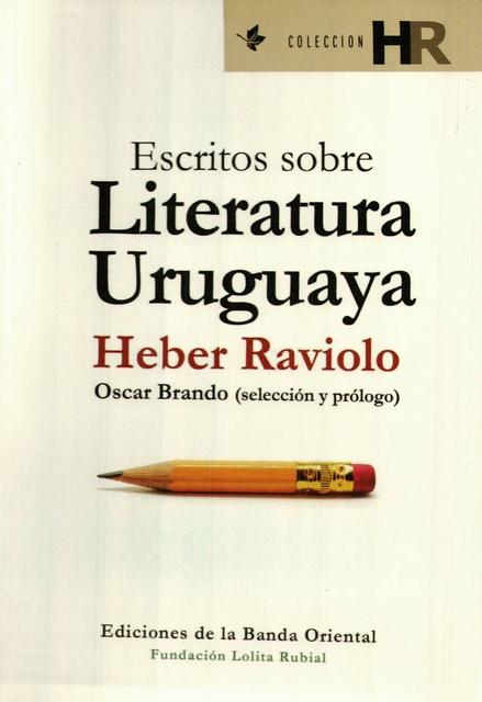 31532-ESCRITOS-SOBRE-LITERATURA-URUGUAYA-9789974109230