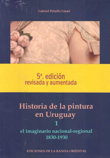 81796-HISTORIA-DE-LA-PINTURA-EN-URUGUAY-2-TOMOS-9789974109247