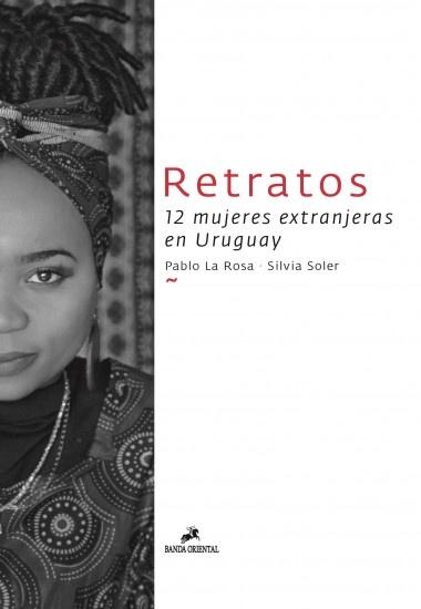 85069-RETRATOS-12-MUJERES-EXTRANJERAS-EN-URUGUAY-9789974111240