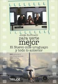 31626-PARA-VERTE-MEJOR-EL-MEJOR-CINE-URUGUAYO-9789974326484