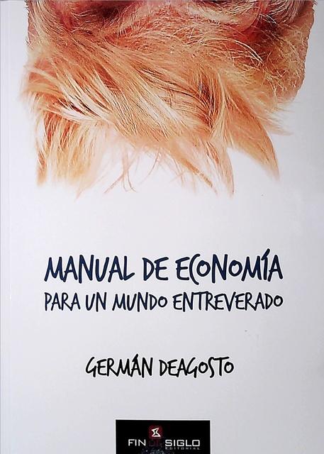 90249-MANUAL-DE-ECONOMIA-PARA-UN-MUNDO-ENTREVERADO-9789974499850