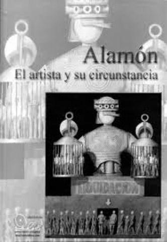 70857-ALAMON-EL-ARTISTA-Y-SU-CIRCUNSTANCIA-9789974649354