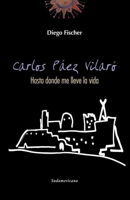 52157-CARLOS-PAEZ-VILARO-HASTA-DONDE-ME-LLEVE-LA-VIDA-9789974683631