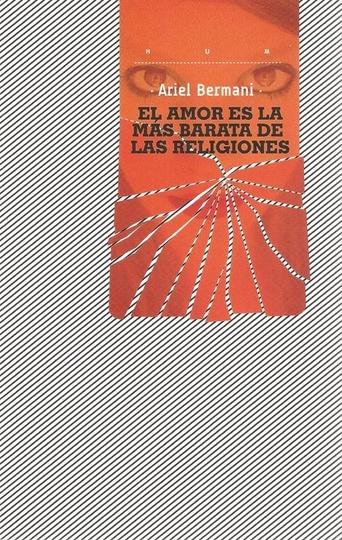 26875-EL-AMOR-ES-LA-MAS-BARATA-DE-LAS-RELIGONES-9789974687097