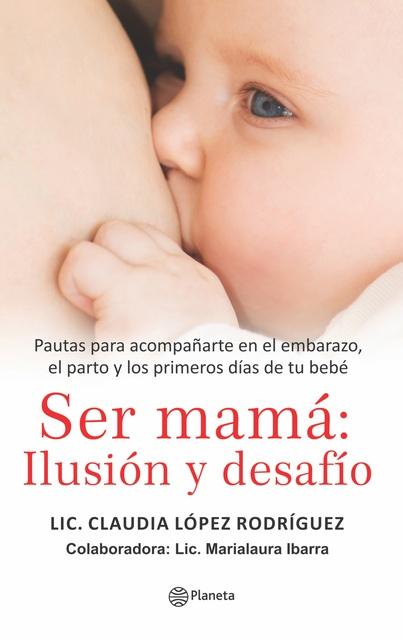 51198-SER-MAMA-ILUSION-Y-DESAFIO-9789974700666