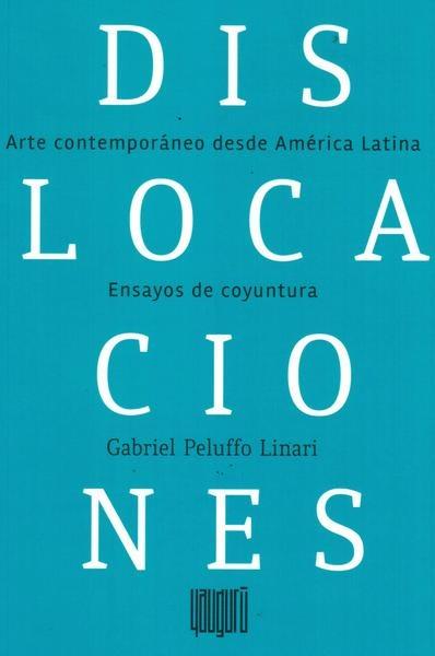 62926-DISLOCACIONES-ARTE-CONTEMPORANEO-DESDE-AMERICA-LATINA-9789974719330