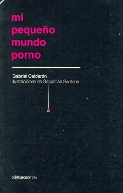 73538-MI-PEQUENO-MUNDO-PORNO-9789974831360