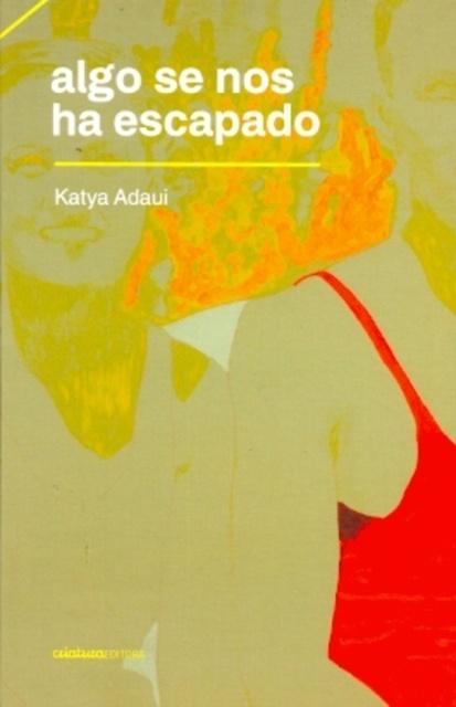 73588-ALGO-SE-NOS-HA-ESCAPADO-9789974836068