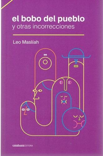 73675-EL-BOBO-DEL-PUEBLO-Y-OTRAS-INCORRECIONES-9789974850392