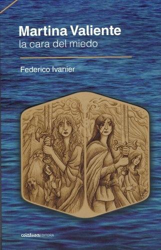 73551-MARTINA-VALIENTE-LA-CARA-DEL-MIEDO-9789974853348