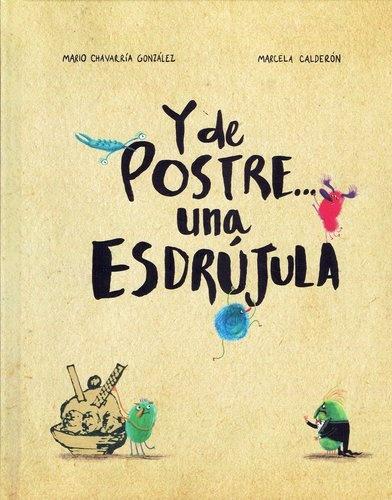 78094-Y-DE-POSTRE-UNA-ESDRUJULA-9789974863200