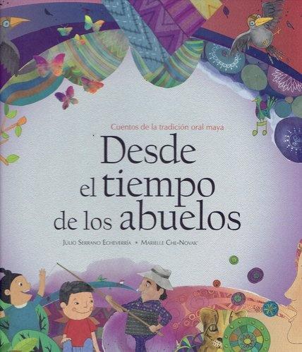 78083-DESDE-EL-TIEMPO-DE-LOS-ABUELOS-9789974863279