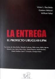89533-LA-EL-PROYECTO-URUGUAY-UPM-ENTREGA-9789974869738