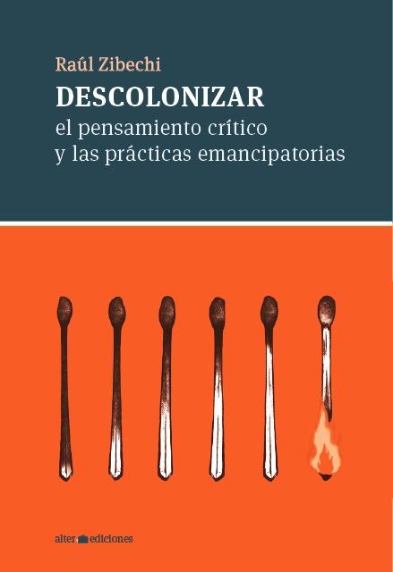 86213-DESCOLONIZAR-EL-PENSAMIENTO-CRITICO-Y-LAS-PRACTICAS-EMANCIPATORIAS-9789974872301