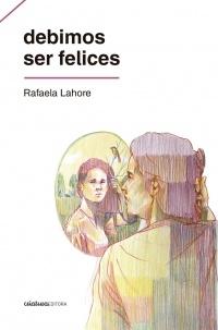 96893-DEBIMOS-SER-FELICES-9789974877542