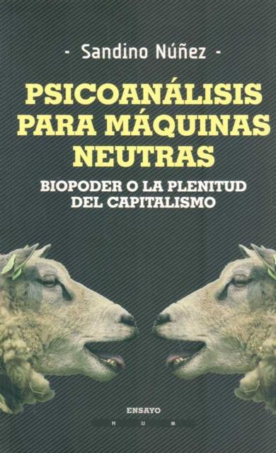 35415-PSICOANALISIS-PARA-MAQUINAS-NEUTRAS-9789974882164