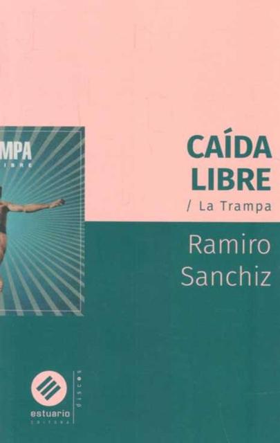35599-CAIDA-LIBRE-LA-TRAMPA-9789974882201