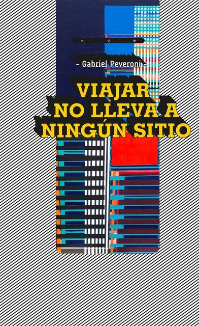 88362-VIAJAR-NO-LLEVA-A-NINGUN-SITIO-9789974882713