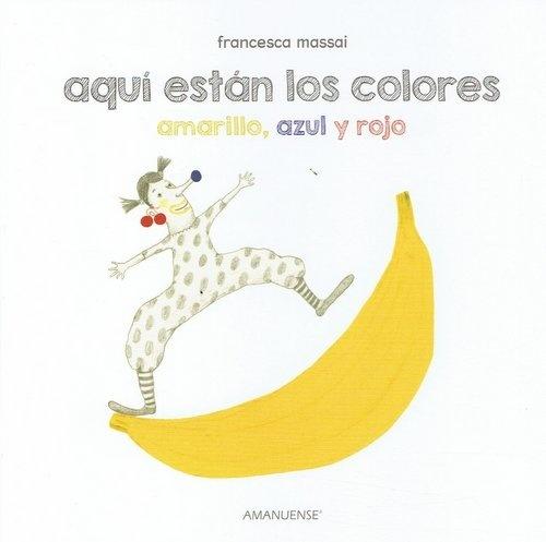 78089-AZUL-Y-ROJO-AQUI-ESTAN-LOS-COLORES-PRIMARIOS-AMARILLO-9789974883048