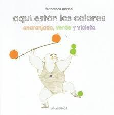 78091-VERDE-Y-VIOLETA-AQUI-ESTAN-LOS-COLORES-SECUNDARIOS-ANARANJADO-9789974883055