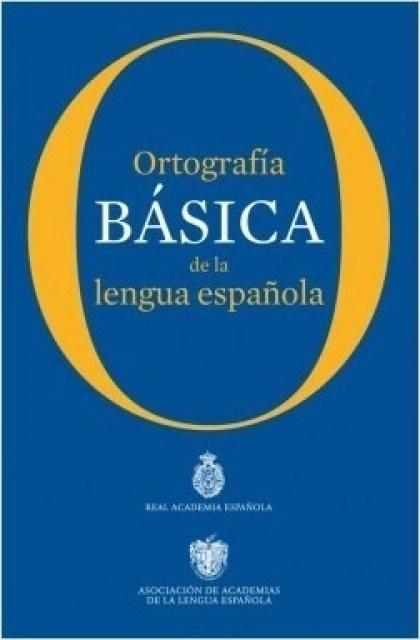 48957-ORTOGRAFIA-BASICA-DE-LA-LENGUA-ESPANOLA-9789974891074