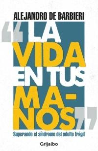 82143-LA-VIDA-EN-TUS-MANOS-9789974892309