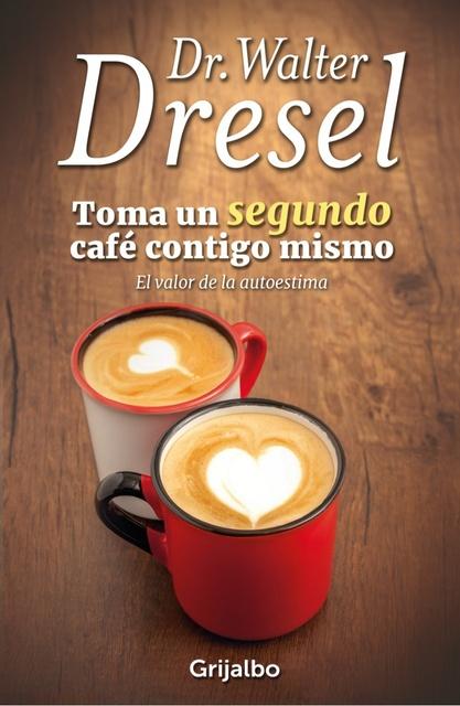 83229-TOMA-UN-SEGUNDO-CAFE-CONTIGO-MISMO-9789974892361