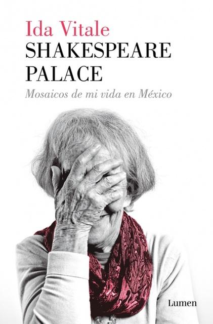 84650-SHAKESPEARE-PALACE-MOSAICOS-DE-MI-VIDA-EN-MEXICO-9789974892842