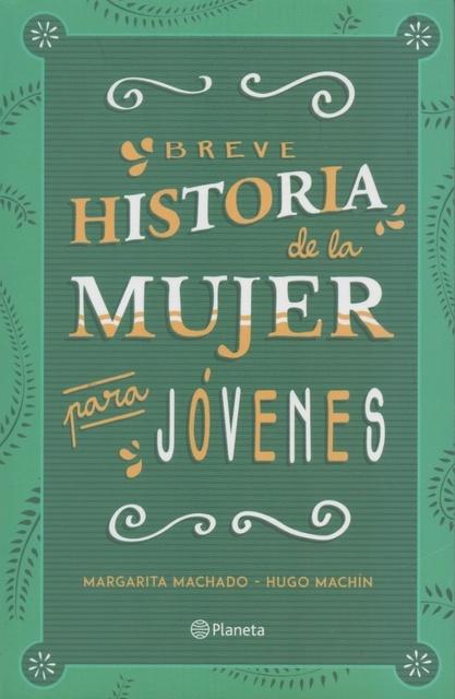 88033-BREVE-HISTORIA-DE-LA-MUJER-PARA-JOVENES-9789974898622